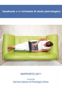 Rapporto 2011 - Facebook e la richiesta di aiuto psicologico
