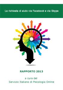 Rapporto 2013 - La richiesta di aiuto via Facebook e via Skype